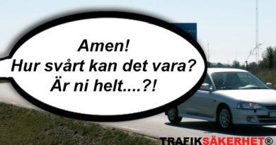 Är det fel på trafikreglerna eller är folk dumma i huvudet?